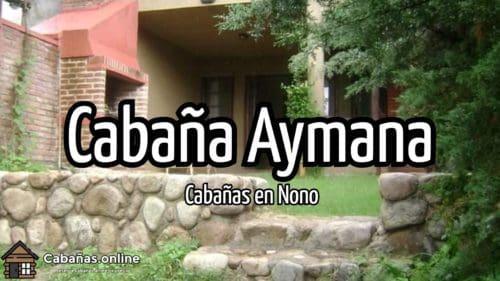 Cabaña Aymana