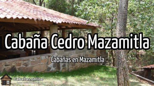 Cabaña Cedro Mazamitla