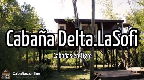 Cabaña Delta LaSofi