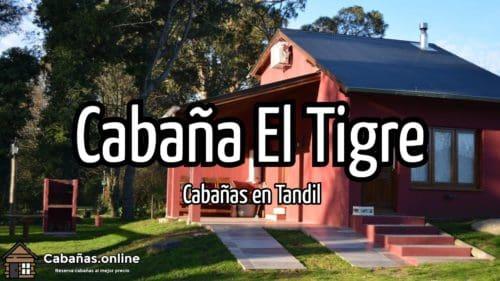 Cabaña El Tigre