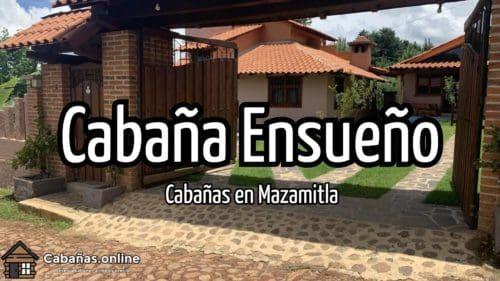 Cabaña Ensueño