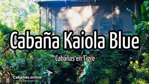 Cabaña Kaiola Blue