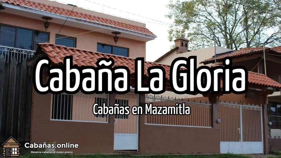 Cabana La Gloria