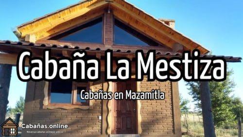 Cabaña La Mestiza