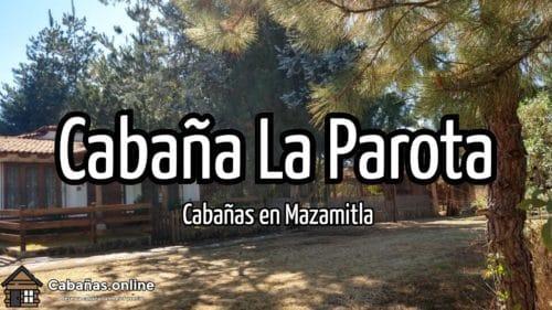 Cabaña La Parota