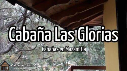 Cabaña Las Glorias