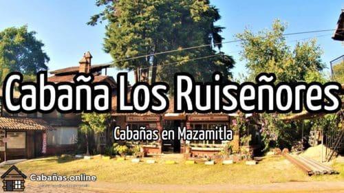Cabaña Los Ruiseñores