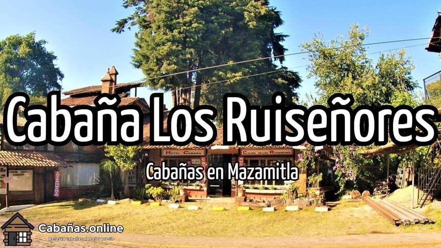 Cabana Los Ruisenores