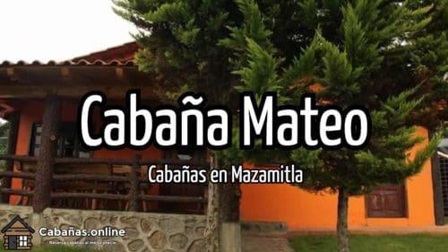 Cabaña Mateo