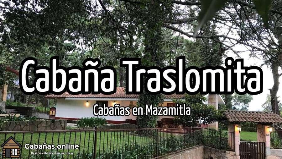 Cabana Traslomita