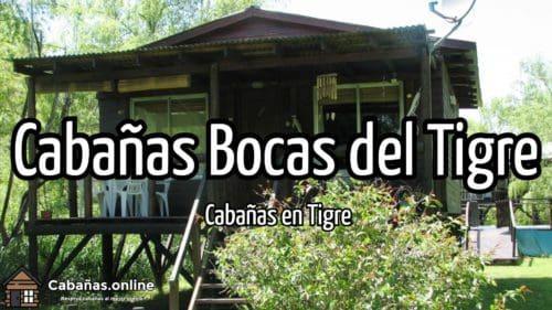 Cabañas Bocas del Tigre