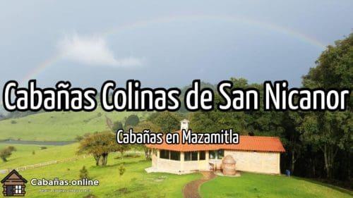 Cabañas Colinas de San Nicanor