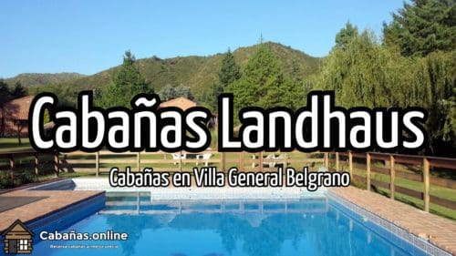 Cabañas Landhaus
