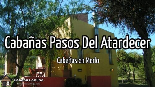 Cabañas Pasos Del Atardecer