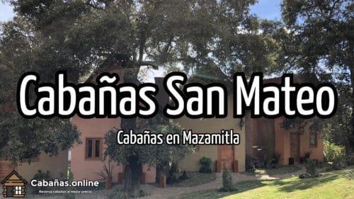 Cabañas San Mateo