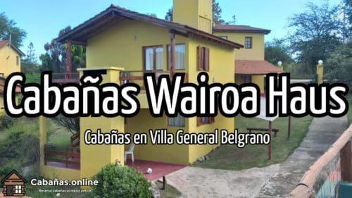Cabañas Wairoa Haus