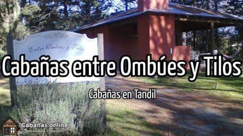 Cabañas entre Ombúes y Tilos